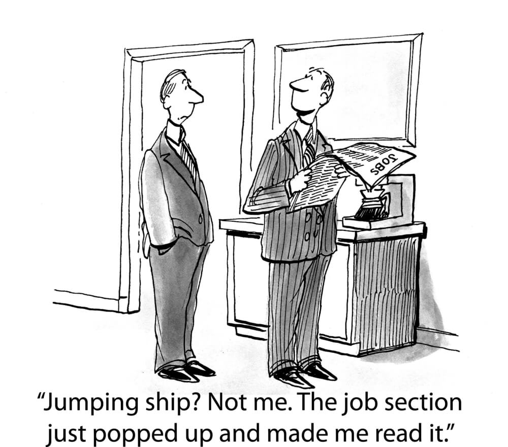 A cartoon of an employee claiming he's not jumping ship...the job section just popped up and made him read it...a clear sign employee engagement is at risk